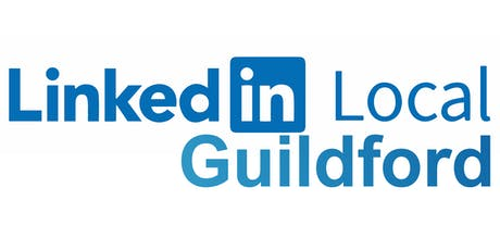 LinkedIn Local Guildford April Meeting tickets