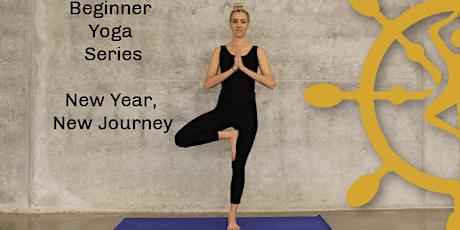 Beginner Yoga Series - New Year, New Journey tickets