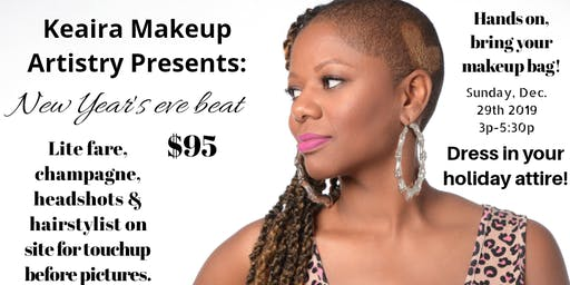 Keaira Makeup Artistry presents: New Years Eve Beat