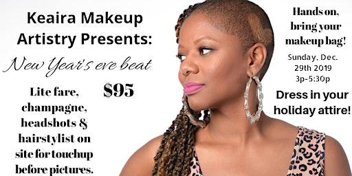 Keaira Makeup Artistry presents: New Years Eve Beat