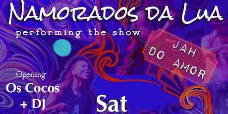 Namorados da Lua with Os Cocos & DJ tickets