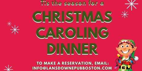 Christmas Caroling Dinner At The Lansdowne Pub! tickets