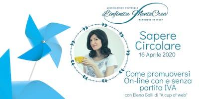 Come promuoversi on-line con Elena Galli di A cup of web