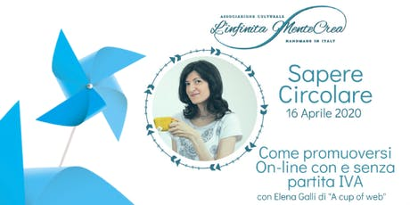 Come promuoversi on-line con Elena Galli di A cup of web biglietti