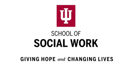 Indiana Univeristy FW, School of Social Work Information Session tickets