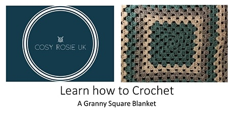 Learn to Crochet - A Granny Square blanket tickets