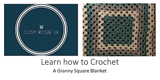 Learn to Crochet - A Granny Square blanket