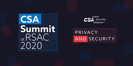 CSA Summit @ RSAC 2020 Complimentary Expo Hall Pass tickets