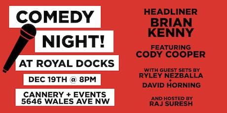Comedy Night at Royal Docks! tickets