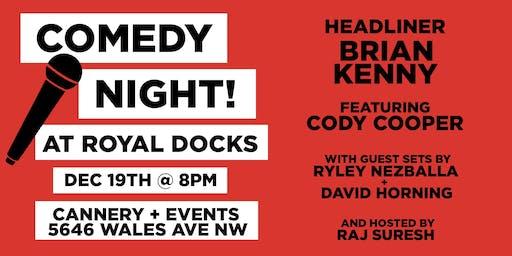 Comedy Night at Royal Docks!