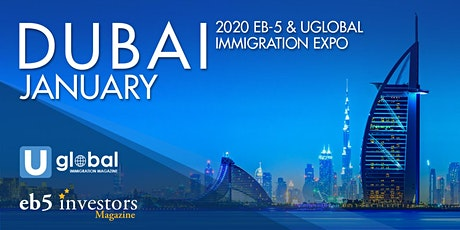 2020 EB-5 & Uglobal Immigration Expo Dubai tickets