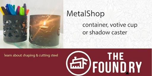 Steel Votives in the MetalShop