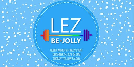 Lez Be Jolly