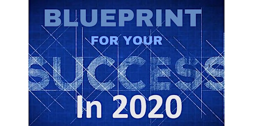 10X Growth for Year 2020 with MEGA SUCCESS Blueprint