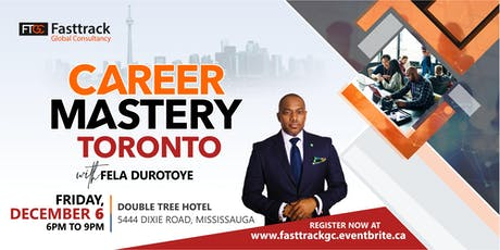 CAREER MASTERY TORONTO with FELA DUROTOYE tickets
