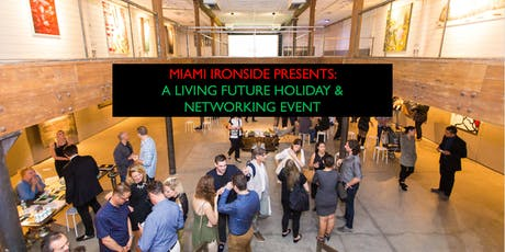 Miami Ironside Presents: A Living Future Holiday & Networking Event tickets