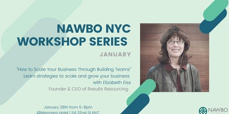 NAWBO NYC Workshop Series:How to scale your business through building teams tickets