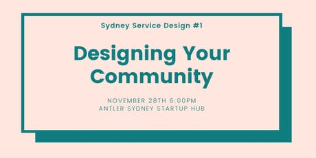 Sydney Service Design #1 - Lets make this community tickets