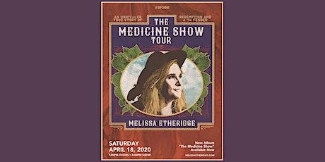 Melissa Etheridge: The Medicine Show tickets