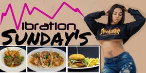 VIBRATIONS SUNDAYS Brunch & Day Party Everyone FREE...