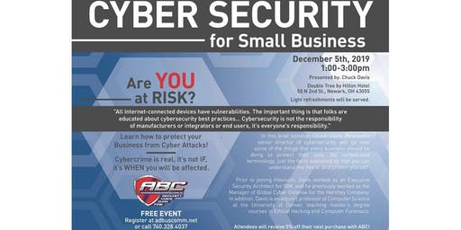 Cyber Security for Small Business - FREE SEMINAR!
