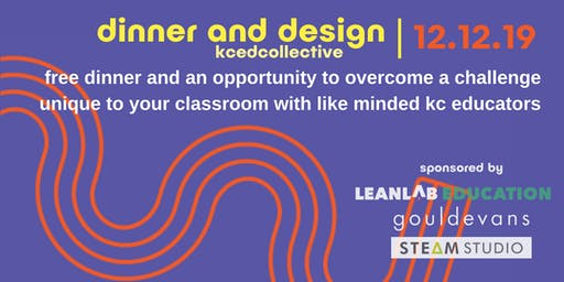 KC Educator Dinner & Design Summit