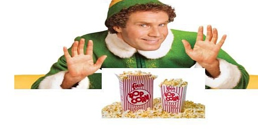 Popcorn Night with a free showing of ELF