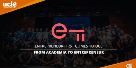Entrepreneur First: From Academia to Entrepreneur tickets