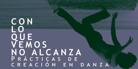 Classe oberta - Pràctiques de creació de dansa. entradas