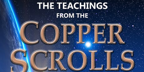 Teachings from the Copper Scrolls are Coming to London, UK! (GBP Option) tickets