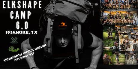 ELKSHAPE CAMP 6.0 ROANOKE,TX tickets