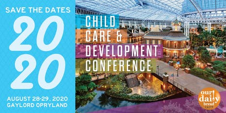2020 Child Care & Development Conference tickets