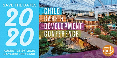 2020 Child Care & Development Conference tickets