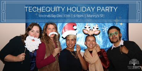 TechEquity 2019 Holiday Party tickets