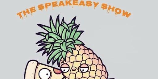 "THE SPEAK EASY SHOW __  ""Open Mic"""