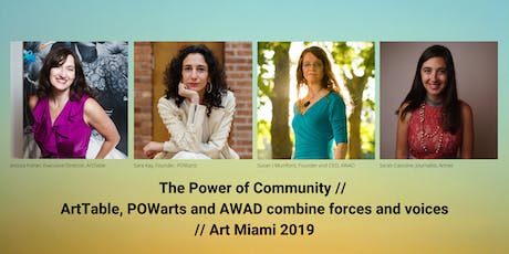AWAD GLOBAL Chapter Forum - The Power of Community: What was learned at the #MiamiArtWeek event that brought together three women's networks, as we look ahead to a new decade? tickets