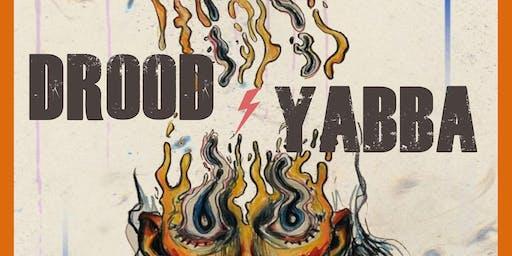 Drood & Yabba
