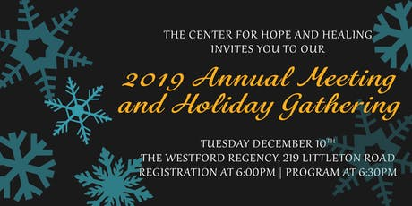 The Center for Hope and Healing's 2019 Annual Meeting and Holiday Gathering tickets