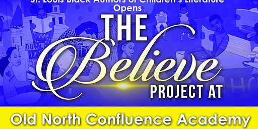 The Believe Project Opens at Old North Confluence Academy