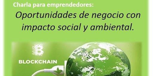 Charla para emprendedores: Oportunidades de negocio con impacto social.