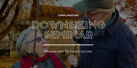 Complimentary Home Downsizing Seminar tickets