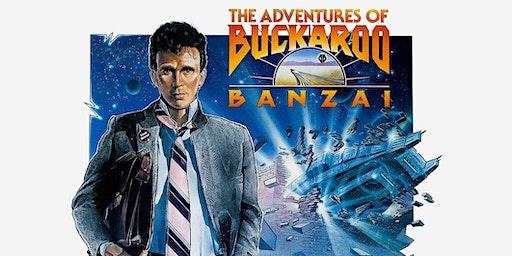 Late Night at The Parkway // The Adventures of Buckaroo Banzai