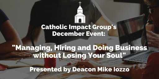 Catholic Impact Group December Event