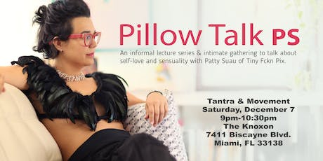 Pillow Talk PS: Movement and Tantra tickets