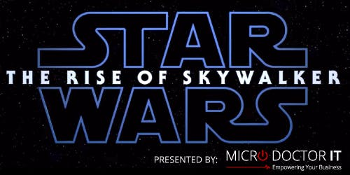 Micro Doctor IT Presents Star Wars: The Rise of Skywalker