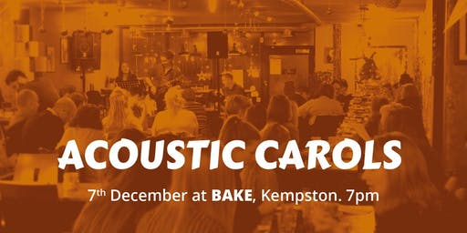 Acoustic Carols @ Bake, Kempston