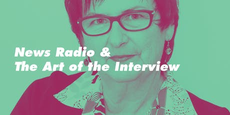 News Radio and the Art of the Interview. tickets