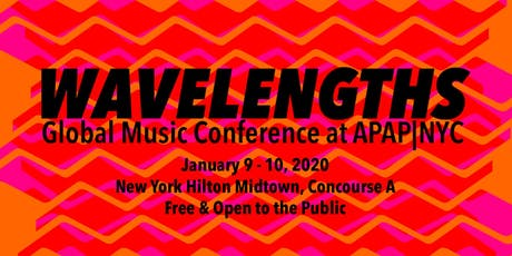 Wavelengths: Global Music Conference at APAP NYC tickets