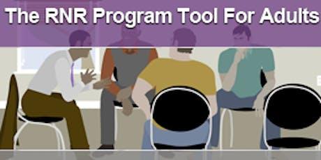 RNR Program Assessment tickets