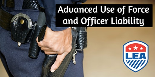 APR 9 - Lynchburg VA - Advanced Use of Force and Officer Liability Law